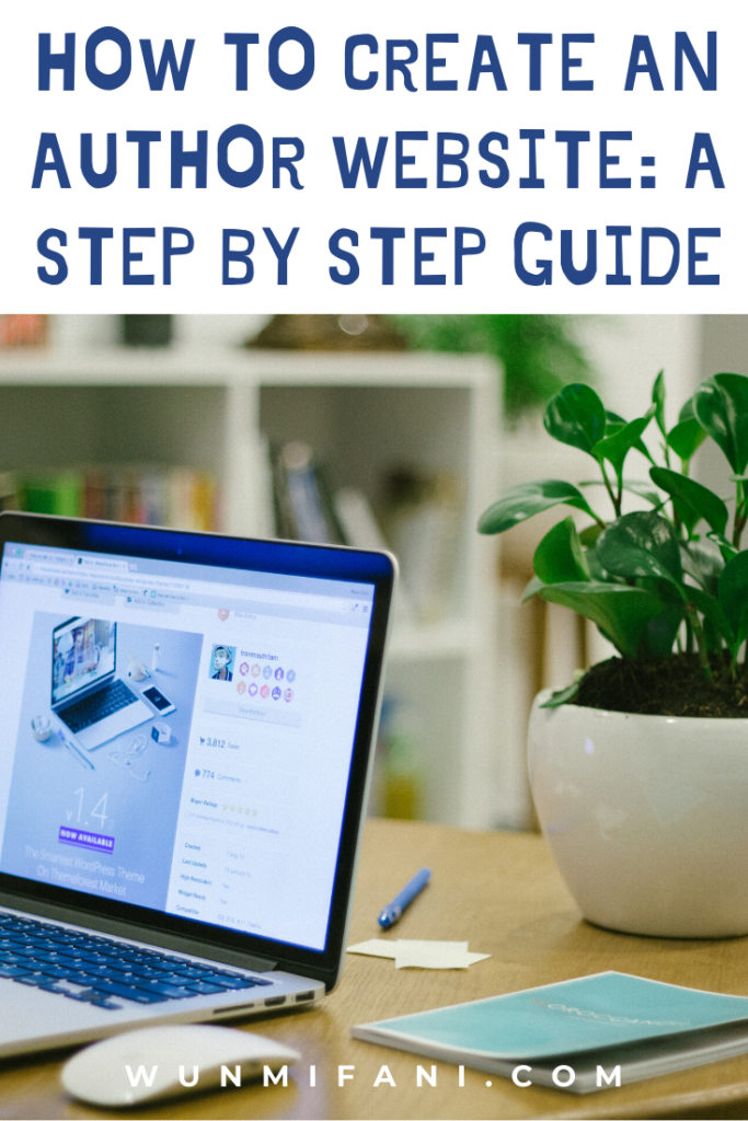 How to Create An Author Website - A Step By Step Guide